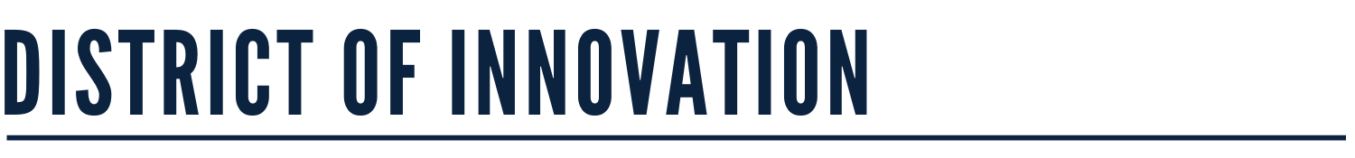 District of Innovation Banner