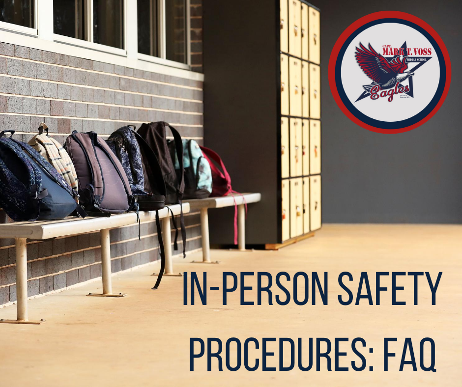 In-Person Safety Procedures: FAQ