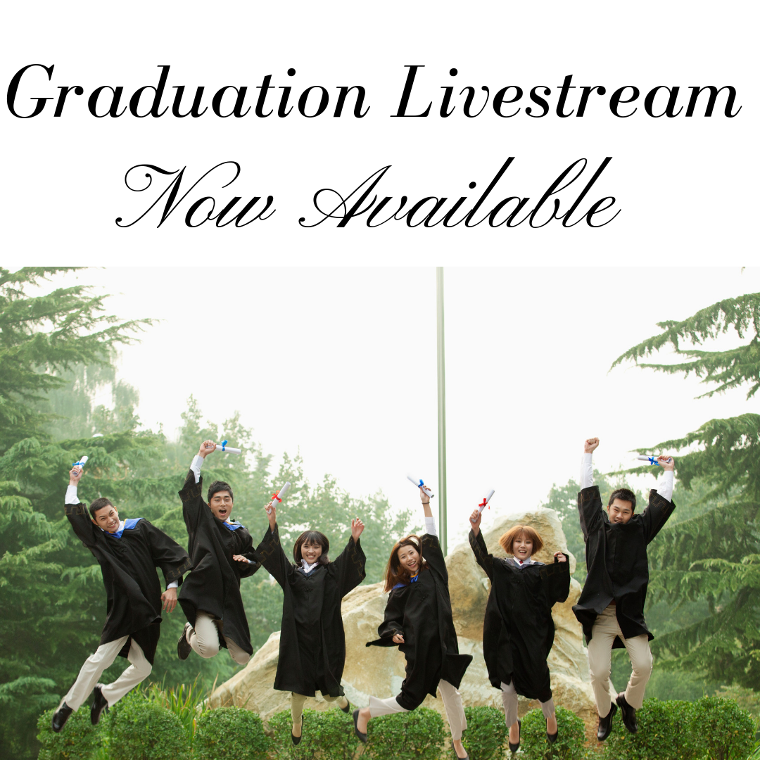 Graduation Livestreams Now Available