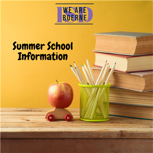 Boerne ISD Summer School Information