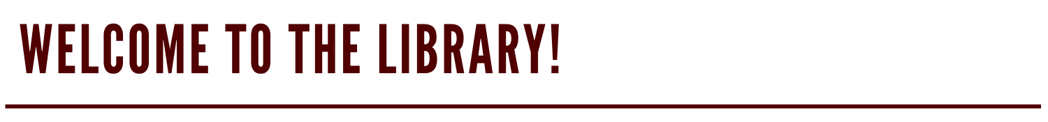 Kendall Welcome to the Library Banner